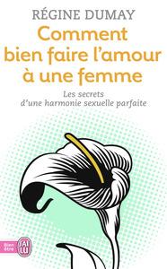 COMMENT BIEN FAIRE L'AMOUR A UNE FEMME