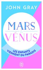 MARS ET VENUS : LES ENFANTS VIENNENT DU PARADIS