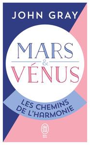 MARS ET VENUS, LES CHEMINS DE L'HARMONIE