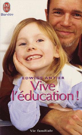 VIVE L'EDUCATION !