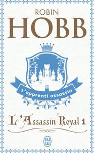 L'APPRENTI ASSASSIN - L'ASSASSIN ROYAL - T1