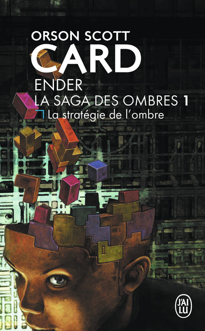 ENDER : LA SAGA DES OMBRES T1 LA STRATEGIE DE L'OMBRE