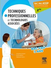 BAC PRO ASSP TECHNIQUES PROFESSIONNELLES ET TECHNOLOGIES ASSOCIEES 2DE