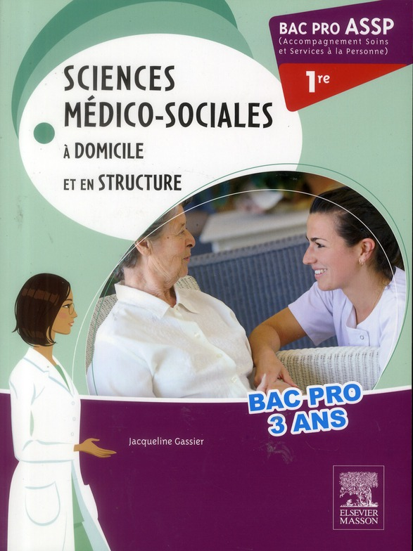 BAC PRO ASSP SCIENCES MEDICO-SOCIALES 1RE