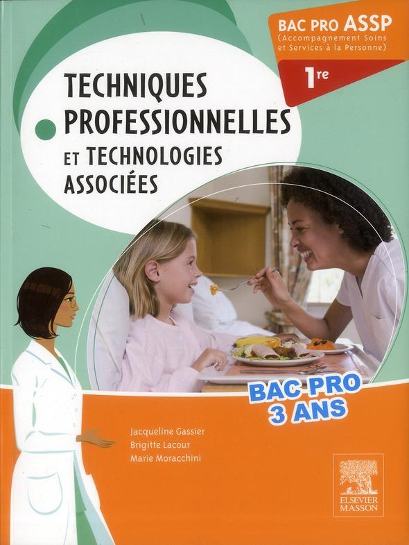 BAC PRO ASSP TECHNIQUES PROFESSIONNELLES ET TECHNOLOGIES ASSOCIEES 1RE