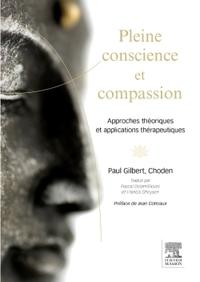 PLEINE CONSCIENCE ET COMPASSION - APPROCHES THEORIQUES ET APPLICATIONS THERAPEUTIQUES