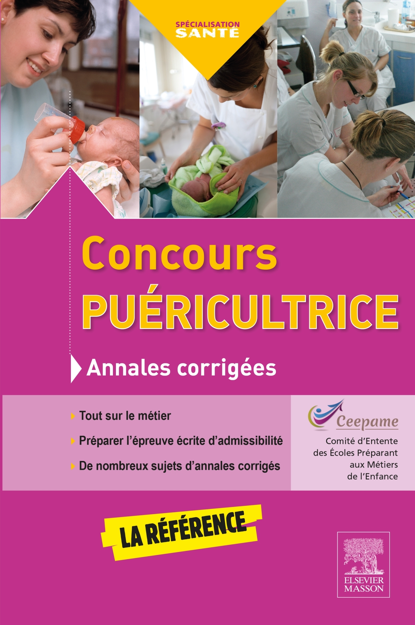 CONCOURS PUERICULTRICE - ANNALES CORRIGEES