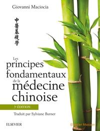 LES PRINCIPES FONDAMENTAUX DE LA MEDECINE CHINOISE, 3E EDITION