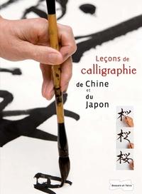 LECONS DE CALLIGRAPHIE DE CHINE ET DU JAPON