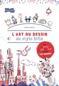 L'ART DU DESSIN AU STYLO BILLE
