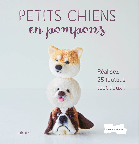 PETITS CHIENS EN POMPONS