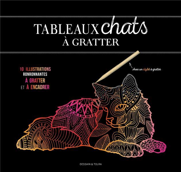 TABLEAUX CHATS A GRATTER - 6 ILLUSTRATIONS RONRONNANTES A GRATTER ET A ENCADRER