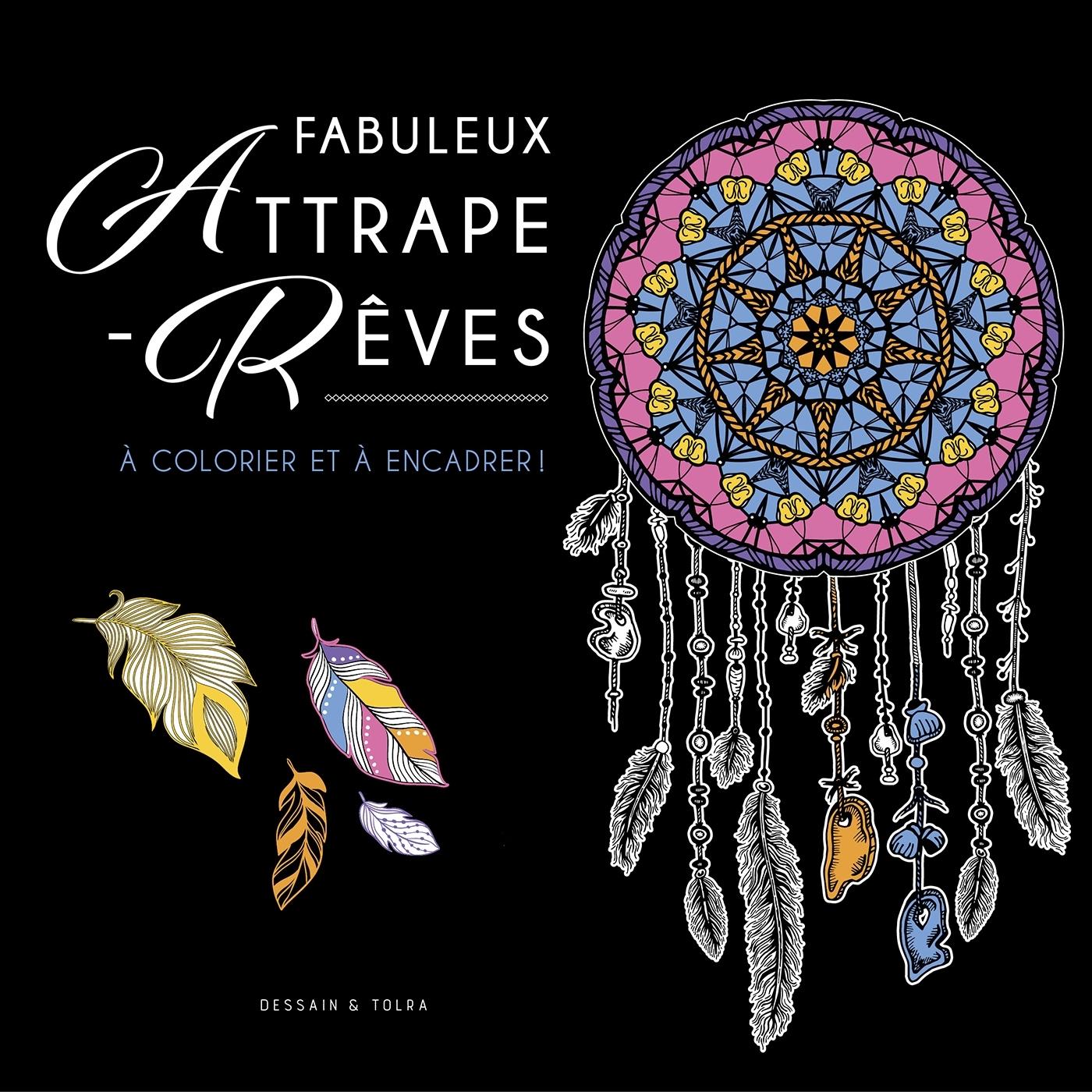 FABULEUX ATTRAPE-REVES
