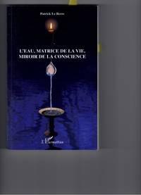 EAU MATRICE DE LA VIE MIROIR DE LA CONSCIENCE