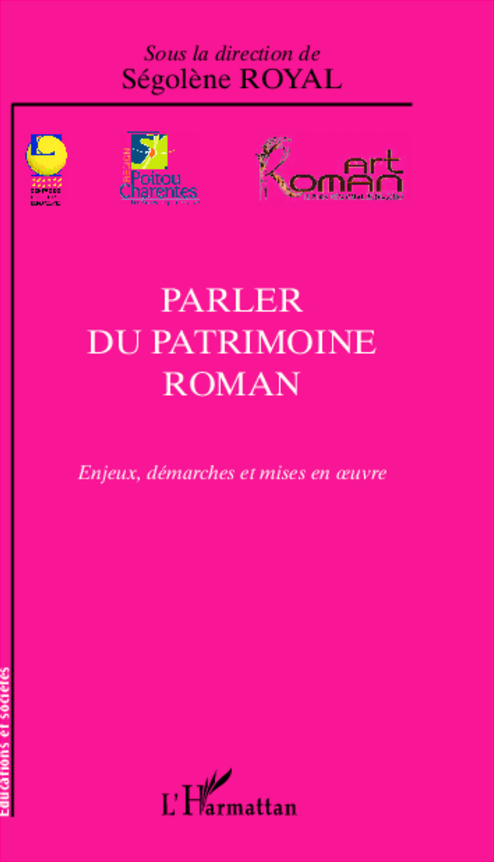 Parler du patrimoine roman