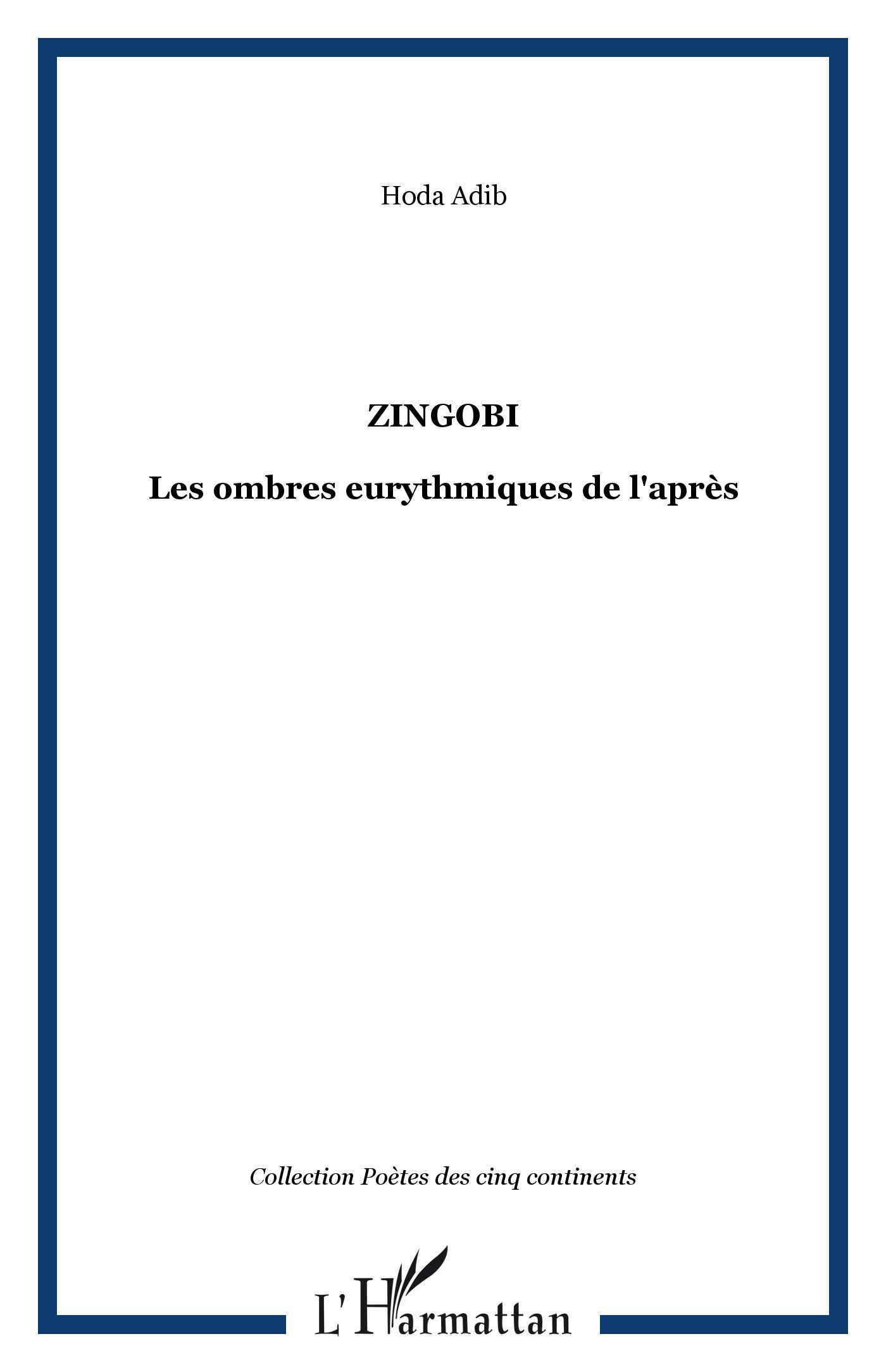 ZINGOBI LES OMBRES EURYTHMIQUES DE L'APRES