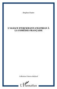 ALSACE D'ERCKMANN CHATRIAN A LA COMEDIE FRANCAISE