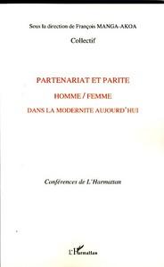 PARTENARIAT ET PARITE HOMME FEMME DANS LA MODERNITE