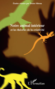 Notre animal intérieur et les théories de la créativité