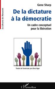DE LA DICTATURE A LA DEMOCRATIE