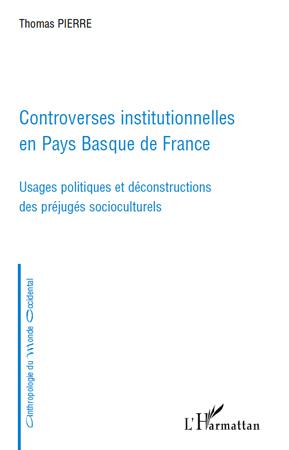 Controverses institutionnelles en Pays Basque de France