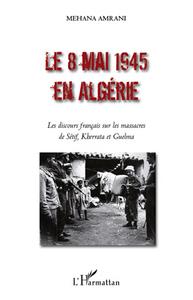 Le 8 mai 1945 en Algérie