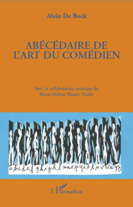ABECEDAIRE DE L'ART DU COMEDIEN