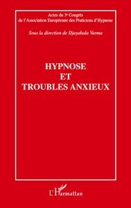 HYPNOSE ET TROUBLES ANXIEUX