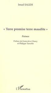 """""""TERRE PROMISE TERRE MAUDITE"""""""