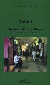 Yalla ! Méthode d'arabe libyen