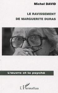 Le ravissement de Marguerite Duras