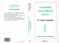 SOPHROLOGIE FACE AUX DIFFICULTES DE LA VIE