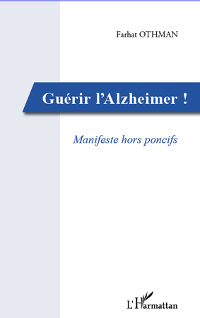Guérir l'Alzheimer!
