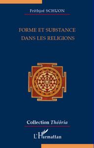 FORME ET SUBSTANCE DANS LES RELIGIONS