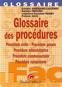 GLOSSAIRE DES PROCEDURES
