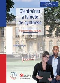 S'ENTRAINER A LA NOTE DE SYNTHESE - 3EME EDITION
