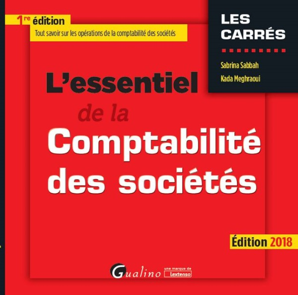 L ESSENTIEL DE LA COMPTABILITE DES SOCIETES 2018