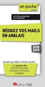 REDIGER VOS MAILS EN ANGLAIS - 1ERE EDITION