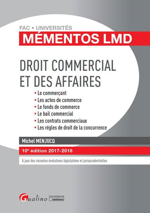 DROIT COMMERCIAL ET DES AFFAIRES 10E EDITION