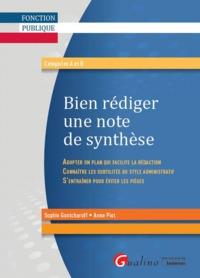 BIEN REDIGER UNE NOTE DE SYNTHESE : ASPECTS REDACTIONNELS