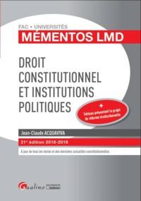 DROIT CONSTITUTIONNEL ET INSTITUTIONS POLITIQUES - 21EME EDITION