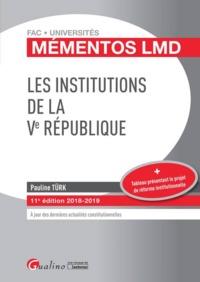 LES INSTITUTIONS DE LA VE REPUBLIQUE - 11EME EDITION