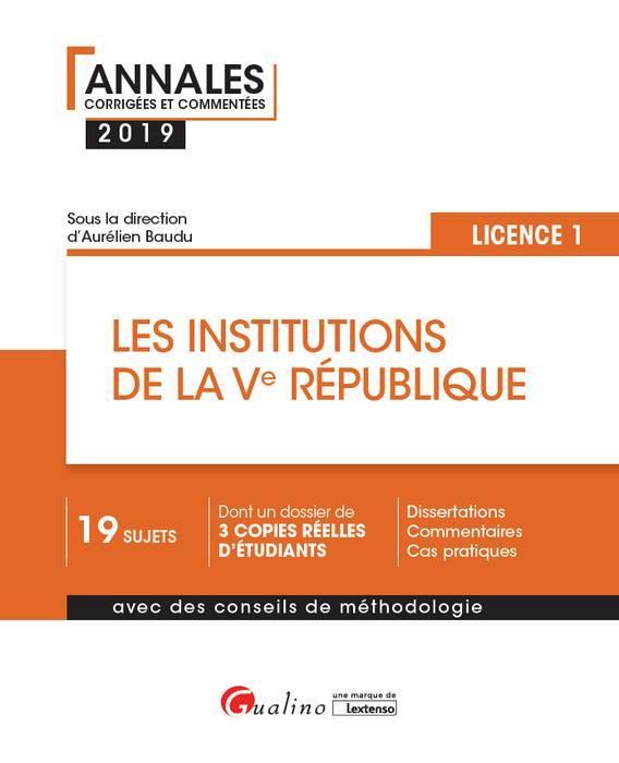 LES INSTITUTIONS DE LA VE REPUBLIQUE - L1-S2 - 3EME EDITION