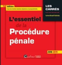 L'ESSENTIEL DE LA PROCEDURE PENALE - 18EME EDITION - INTEGRE LE PROJET DE LOI DE PROGRAMMATION 2018-