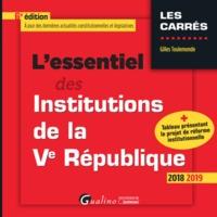 L'ESSENTIEL DES INSTITUTIONS DE LA VE REPUBLIQUE - 6EME EDITION