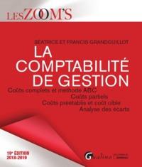 LA COMPTABILITE DE GESTION - 19EME EDITION
