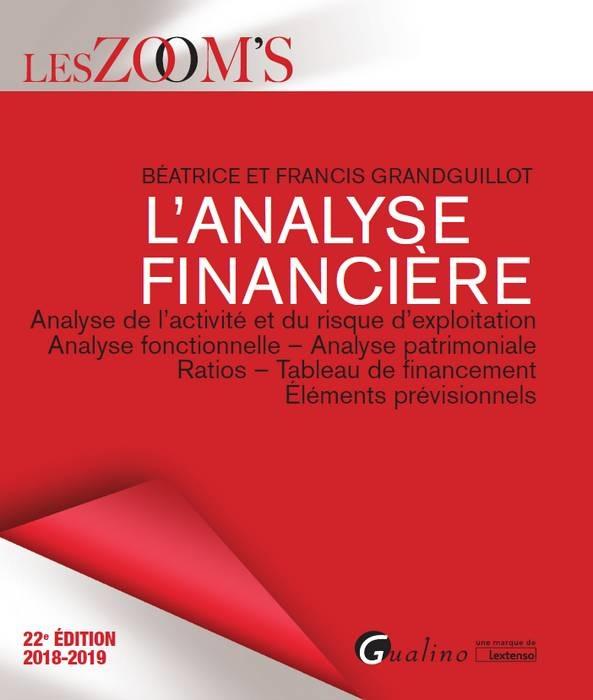 L'ANALYSE FINANCIERE - 22EME EDITION - ANALYSE DE L'ACTIVITE ET DU RISQUE D'EXPLOITATION - ANALYSE F