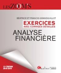 EXERCICES AVEC CORRIGES DETAILLES - ANALYSE FINANCIERE - 13EME EDITION