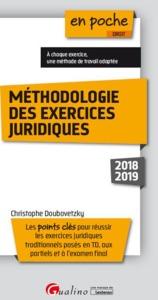 METHODOLOGIE DES EXERCICES JURIDIQUES - 3EME EDITION - LES POINTS CLES POUR REUSSIR LES EXERCICES JU