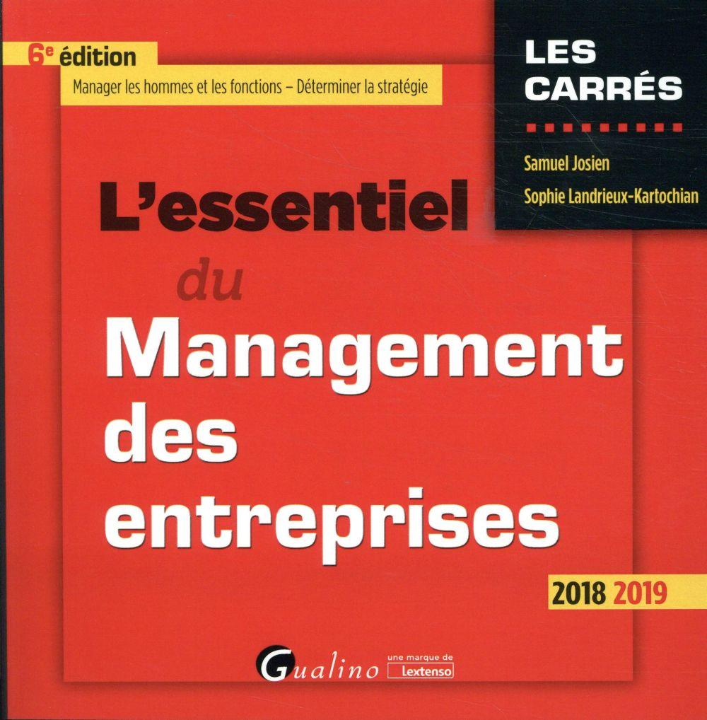 L ESSENTIEL DU MANAGEMENT DES ENTREPRISES - 6EME EDITION